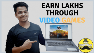 How To Earn Lacs From VIDEO GAMING Industry In 2020