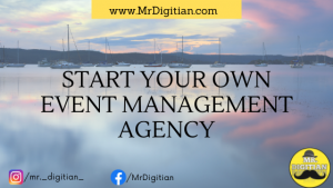 How to start an Event Management Company in India from Home | Mr. Digitian | (2020 Edition)